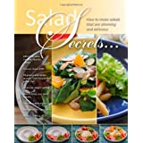 Salad Secrets: 100 of the most creative, healthy salads ~ Judy Doherty