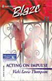 Acting on Impulse (Blaze, 21)