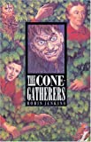 The Cone-gatherers (New Longman Literature) (French Edition) (0582060176) by Jenkins, Robin
