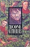 Cone Gatherers (Longman Literature)