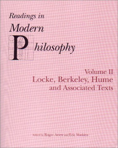 Readings In Modern Philosophy, Volume 2: Locke, Berkeley, Hume and Associated TextsFrom Brand: Hackett Pub Co