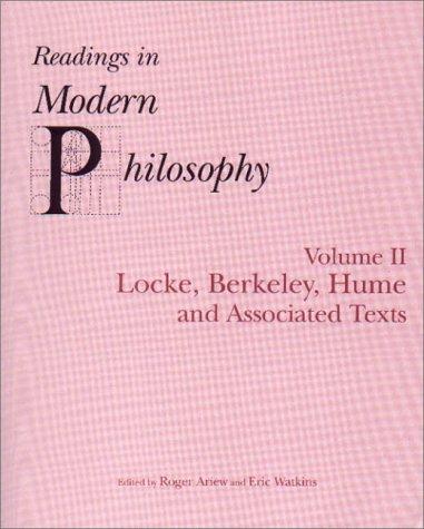Readings In Modern Philosophy, Volume 2: Locke, Berkeley, Hume and Associated TextsFrom Brand: Hackett Pub Co
