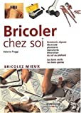 Bricoler chez soi