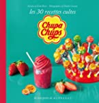 Chupa chup's, les 30 recettes culte