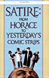 Satire: From Horace to Yesterdays Comic Strips