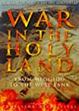 War in the Holy Land: From Meggido to the West Bank (0750915005) by Duncan, Andrew