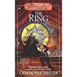 The Sword, the Ring, and the Chalice: The Ring (Sword, Ring, and Chalice) ~ Deborah Chester