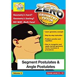 Zero The Math Hero - Segment Postulates & Angle Postulates