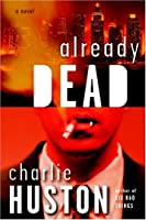 Already Dead (A Joe Pitt Novel)