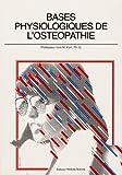 Bases physiologiques de l'ostéopathie