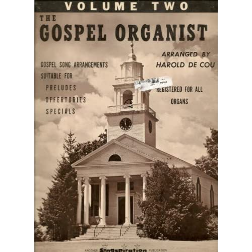 Organ Music Book   The Gospel Organist Gospel Song