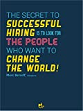 Thinkpot The secret to successful hiring - Marc Benioff, Salesforce , 12 X 18 Poster