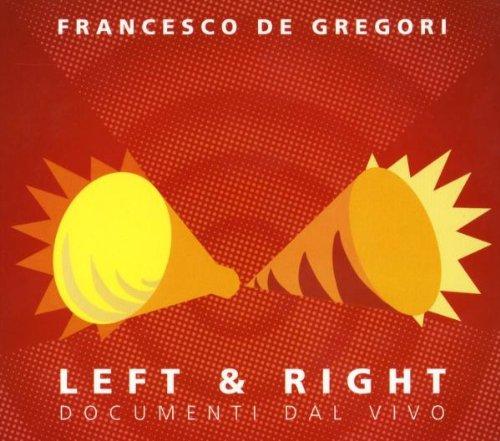 Francesco De Gregori - Left & right (CD1 - Left) - Zortam Music
