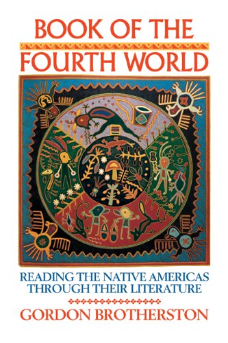 Book of the Fourth World: Reading the Native Americas through their Literature
