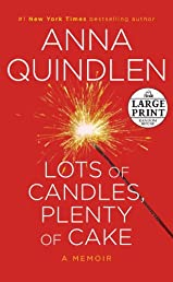Lots of Candles, Plenty of Cake (Random House Large Print)