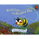 Ruby Lee the Bumble Bee: A Bee of Possibility