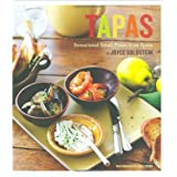 Tapas: Sensational Small Plates From Spain ~ Joyce Esersky Goldstein
