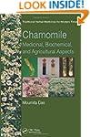 Chamomile: Medicinal, Biochemical, an...