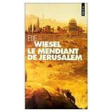 LeMendiant de Jerusalem (078593376X) by Wiesel, Elie
