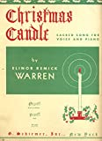 Christmas Candle: Sacred Song for Voice and Piano (Low or Medium Voice)