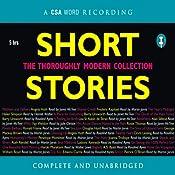 Short Stories: The Thoroughly Modern Collection | [Doris Lessing, Haruki Murakami, A. S. Byatt]