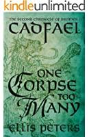 One Corpse Too Many (Chronicles of Brother Cadfael Book 2)