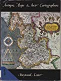 Antique Maps and Their Cartographers (First Edition)