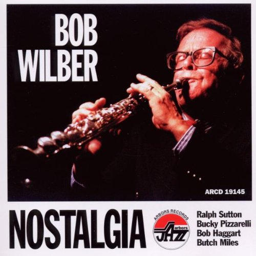 Nostalgia by Bob Wilber