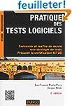 Pratique des tests logiciels - 2e �d....