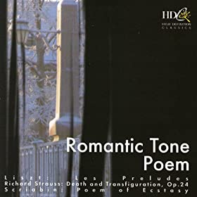 Liszt, R. Strauss, Scriabin: Romantic Tone Poem