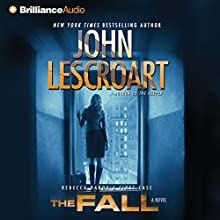 The Fall: A Novel: Dismas Hardy, Book 16 (       ABRIDGED) by John Lescroart Narrated by David Colacci