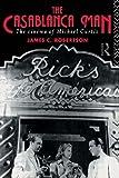 The Casablanca Man: The Cinema of Michael Curtiz (0415115779) by Robertson, Dr James C