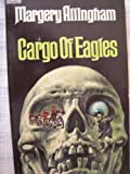 Cargo of Eagles (0380705761) by Allingham, Margery