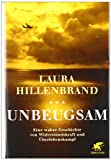 Unbeugsam [ Unbroken German edition ]