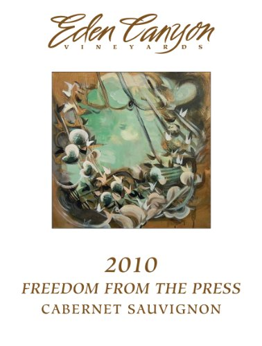 2010 Eden Canyon Vineyards Freedom From The Press Cabernet Sauvignon 750 Ml