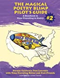 The Magical Poetry Blimp Pilots Guide #2