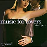 Music For Loversby Stan Getz
