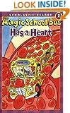 The Magic School Bus Has a Heart (Scholastic Reader, Level 2)