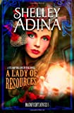A Lady of Resources: A steampunk adventure novel (Magnificent Devices) (Volume 5)