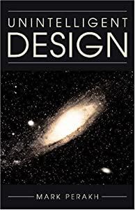 "Cover of ""Unintelligent Design"""