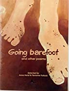 GOING BAREFOOT and Other Poems by Anne Hanzl