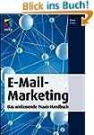 E-Mail-Marketing: Das umfassende Prax...