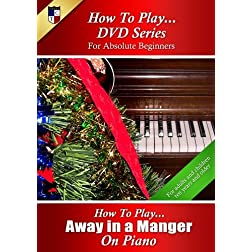 How To Play Away In a Manger on Piano