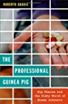 The Professional Guinea Pig: Big Phar...