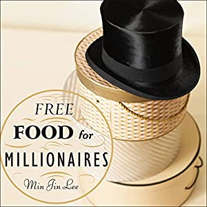 Free Food for Millionaires Audiobook