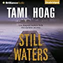 Still Waters (       UNABRIDGED) by Tami Hoag Narrated by Joyce Bean