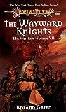 The Wayward Knights (Dragonlance Warriors, Vol. 7)