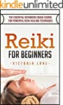 Reiki: For Beginners! The Essential C...