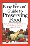The Busy Person's Guide to Preserving Food