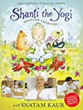 Shanti the Yogi - Mountain Adventure [DVD] [2015] [NTSC]